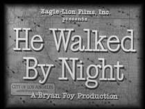 He walked by night / Il marchait la nuit – Werker (& Mann)