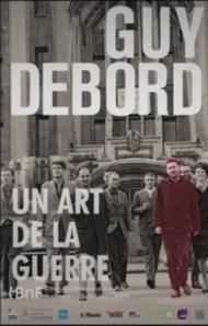 """""""Guy Debord. Un art de la guerre"""" Affiche de l'exposition, BnF, 2013"""
