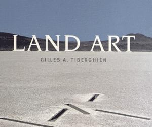 (LAND ART de Gilles A. Tiberghien, édition 2012 revue et augmentée; copyright Ed. Carré)