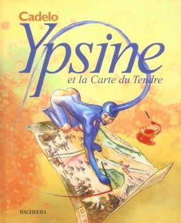 """""""Ypsine et la Carte du Tendre"""" de Silvio Cadelo, © Editions Bagheera, 2004"""