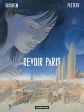 """(Album """"Revoir Paris"""" © François Schuiten et Benoît Peeters)"""