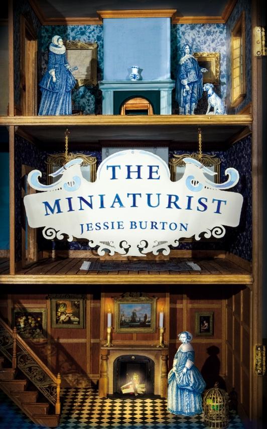Miniaturiste de Jessie Burton : la miniature comme représentation du monde de l'intime / The Miniaturist of Jessie Burton : the miniature as a representation of the world of intimate