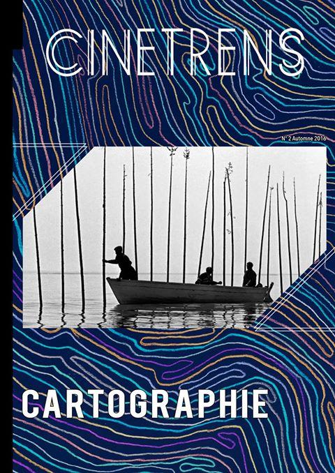La revue Cinétrens entrelace cinéma et cartographie